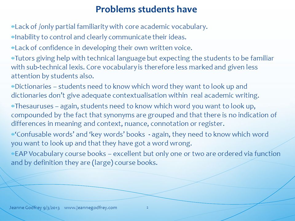 Problems students have  Lack of /only partial familiarity with core academic vocabulary.