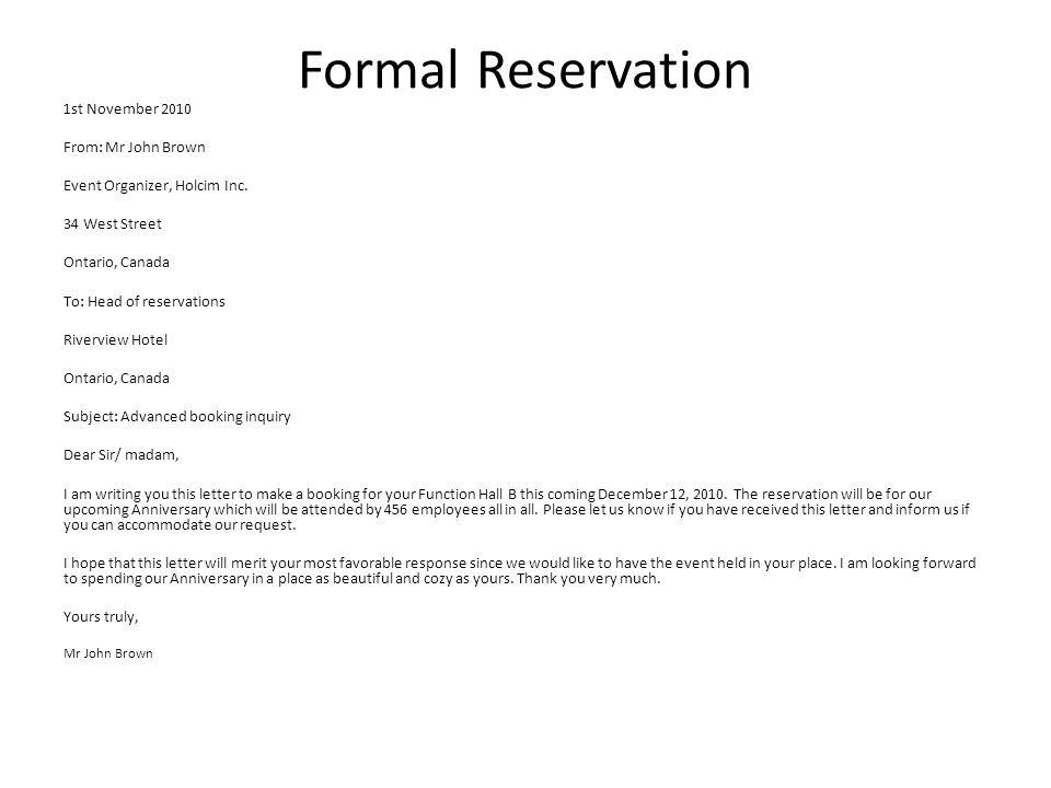Formal Reservation 1st November 2010 From: Mr John Brown Event Organizer, Holcim Inc.