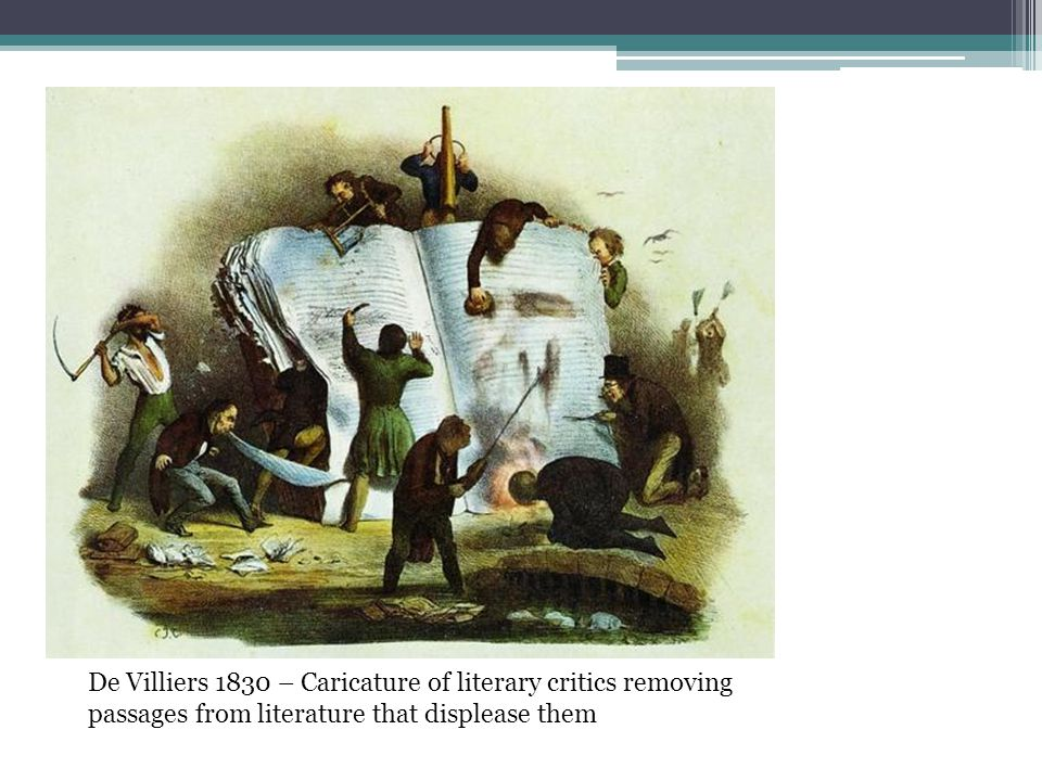 De Villiers 1830 – Caricature of literary critics removing passages from literature that displease them
