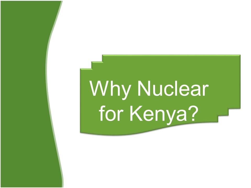 Why Nuclear for Kenya?