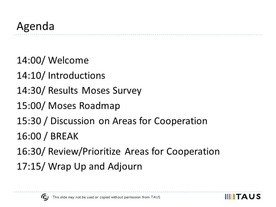 TAUS Moses Roundtable Introductions 11-Sep-2013 Prague, Czech Republic