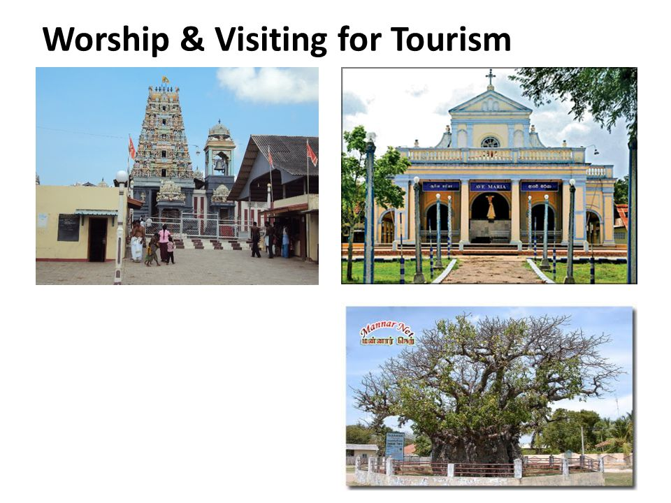 Worship & Visiting for Tourism