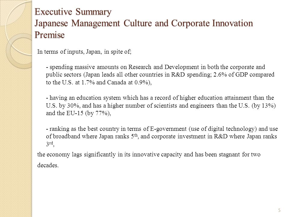 Executive Summary Japanese Management Culture and Corporate Innovation Premise But Japan: - has amongst the highest tax rates – but still close to the U.S., - has an ease of doing business which ranks below the U.S.