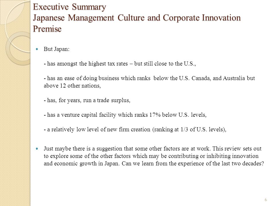 Executive Summary Japanese Management Culture and Corporate Innovation Premise But Japan: - has amongst the highest tax rates – but still close to the