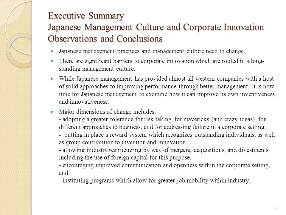Executive Summary Japanese Management Culture and Corporate Innovation Observations and Conclusions Japanese management practices and management cultu