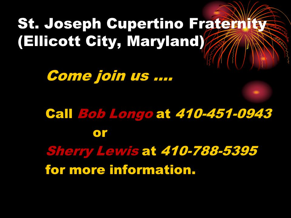 St. Joseph Cupertino Fraternity (Ellicott City, Maryland) Come join us ….