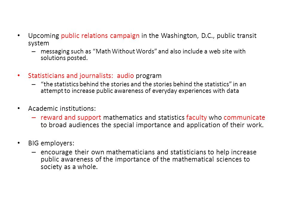 Upcoming public relations campaign in the Washington, D.C., public transit system – messaging such as Math Without Words and also include a web site with solutions posted.