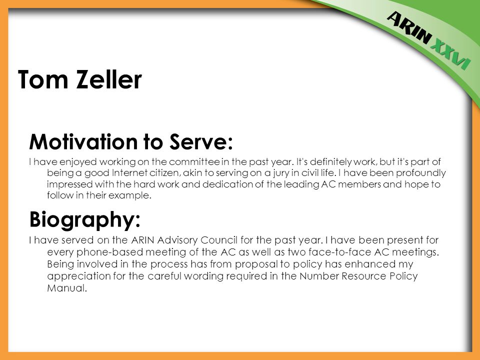 Tom Zeller Motivation to Serve: I have enjoyed working on the committee in the past year.