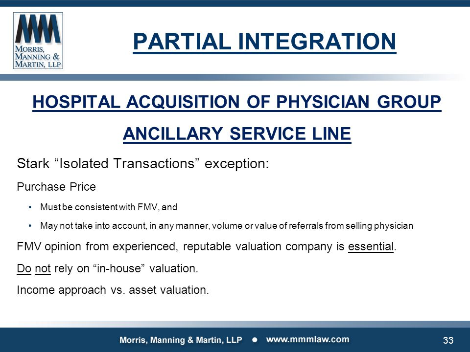 """PARTIAL INTEGRATION HOSPITAL ACQUISITION OF PHYSICIAN GROUP ANCILLARY SERVICE LINE Stark """"Isolated Transactions"""" exception: Purchase Price Must be con"""