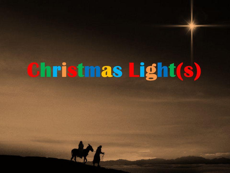 Christmas Light(s)
