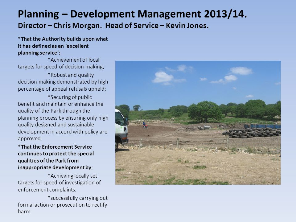 Planning – Development Management 2013/14. Director – Chris Morgan.