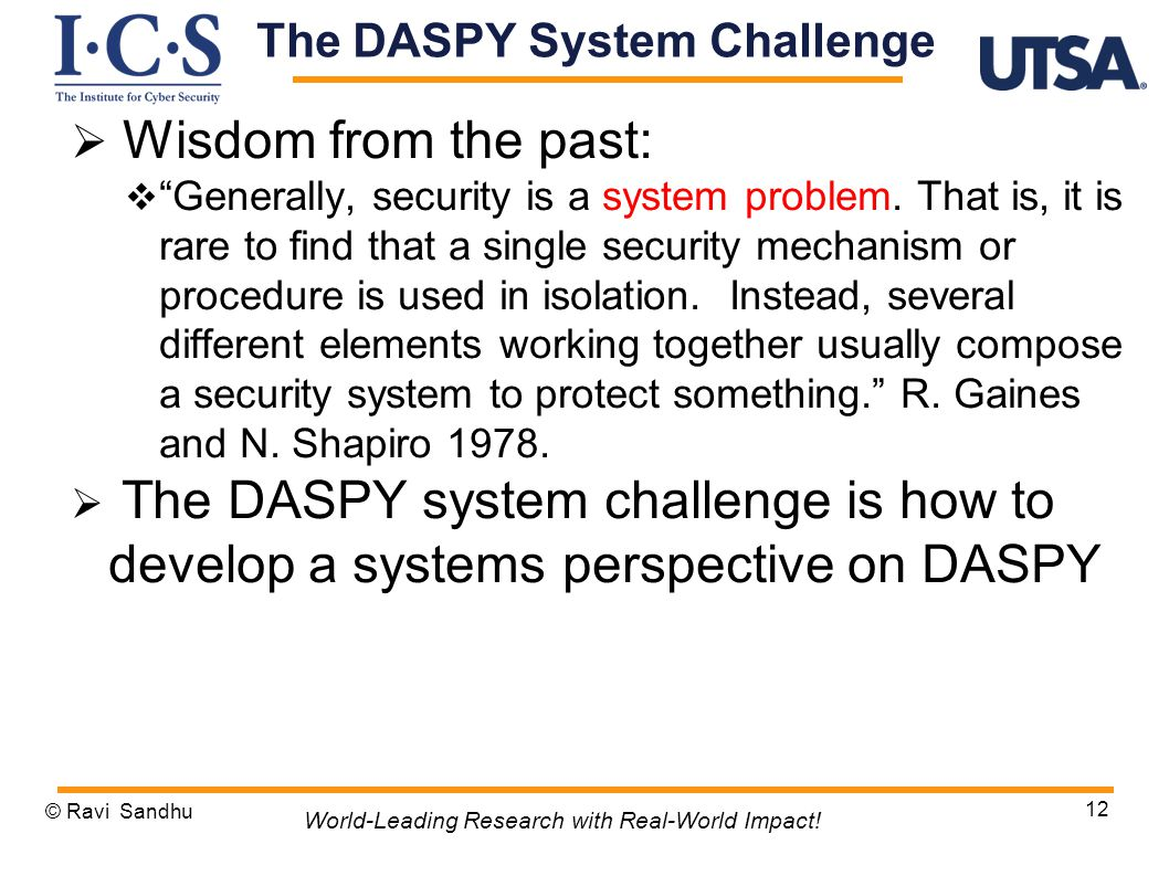  Wisdom from the past:  Generally, security is a system problem.
