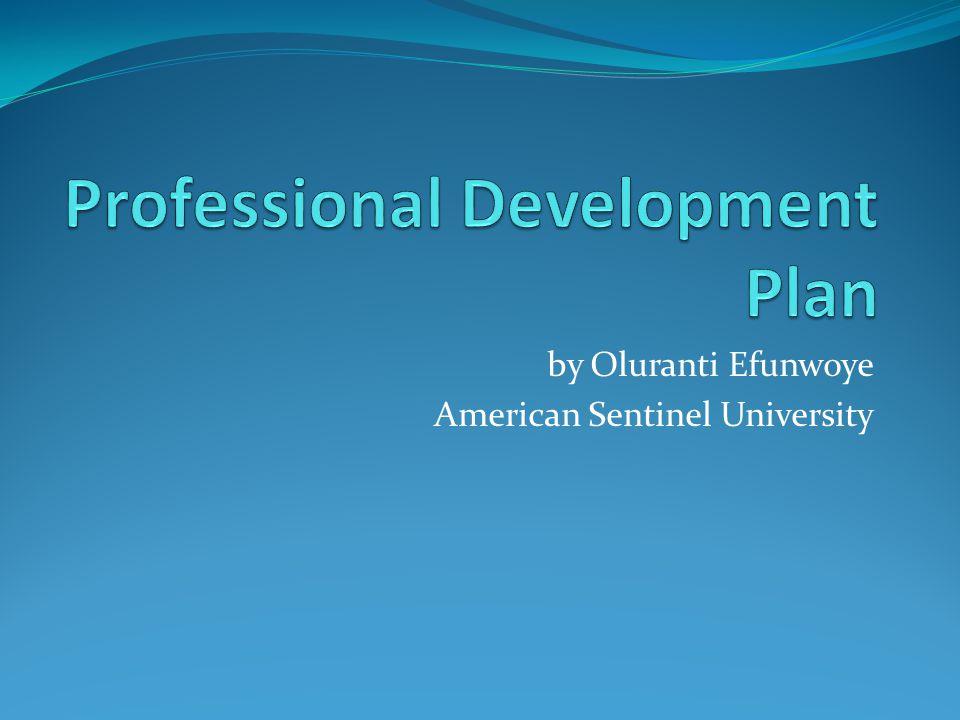 by Oluranti Efunwoye American Sentinel University