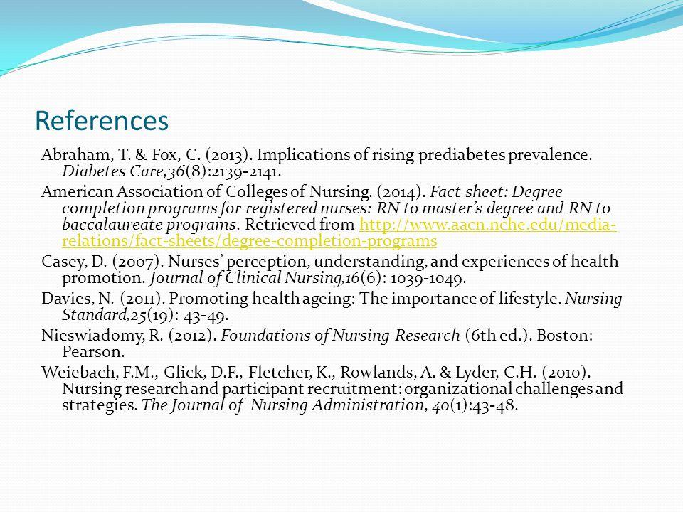 References Abraham, T. & Fox, C. (2013). Implications of rising prediabetes prevalence.