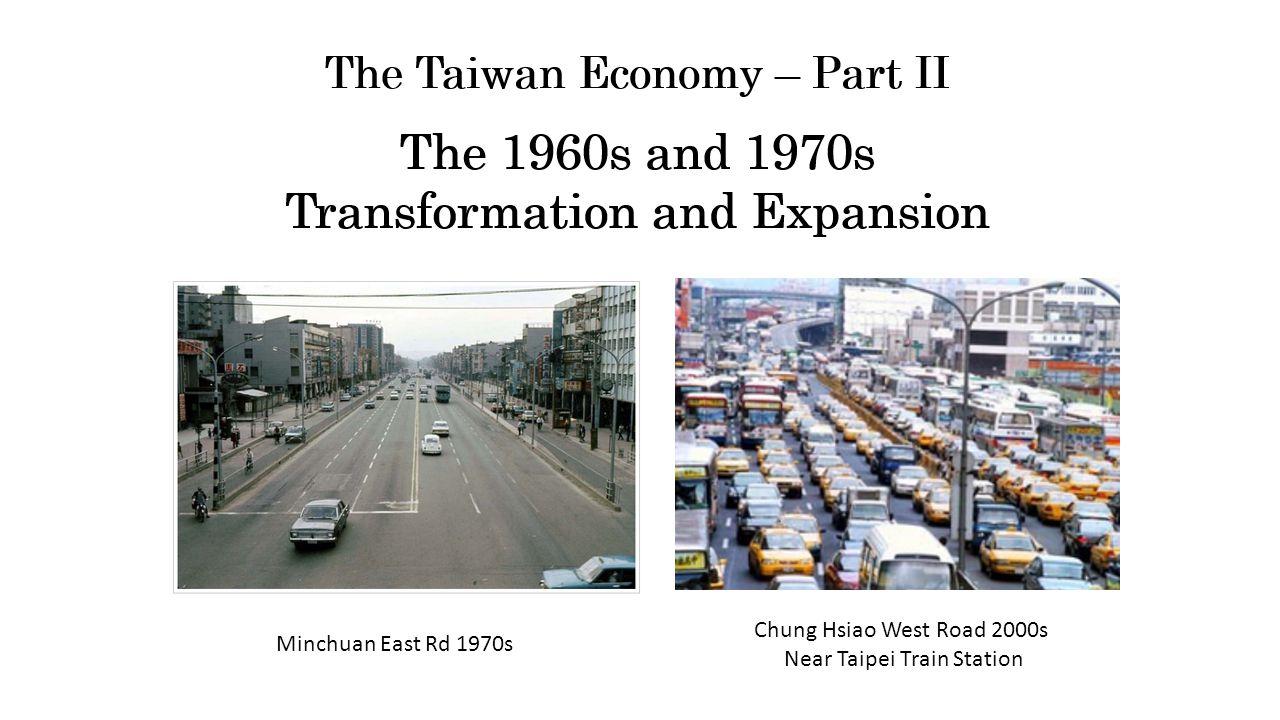 Minchuan East Rd 1970s Chung Hsiao West Road 2000s Near Taipei Train Station