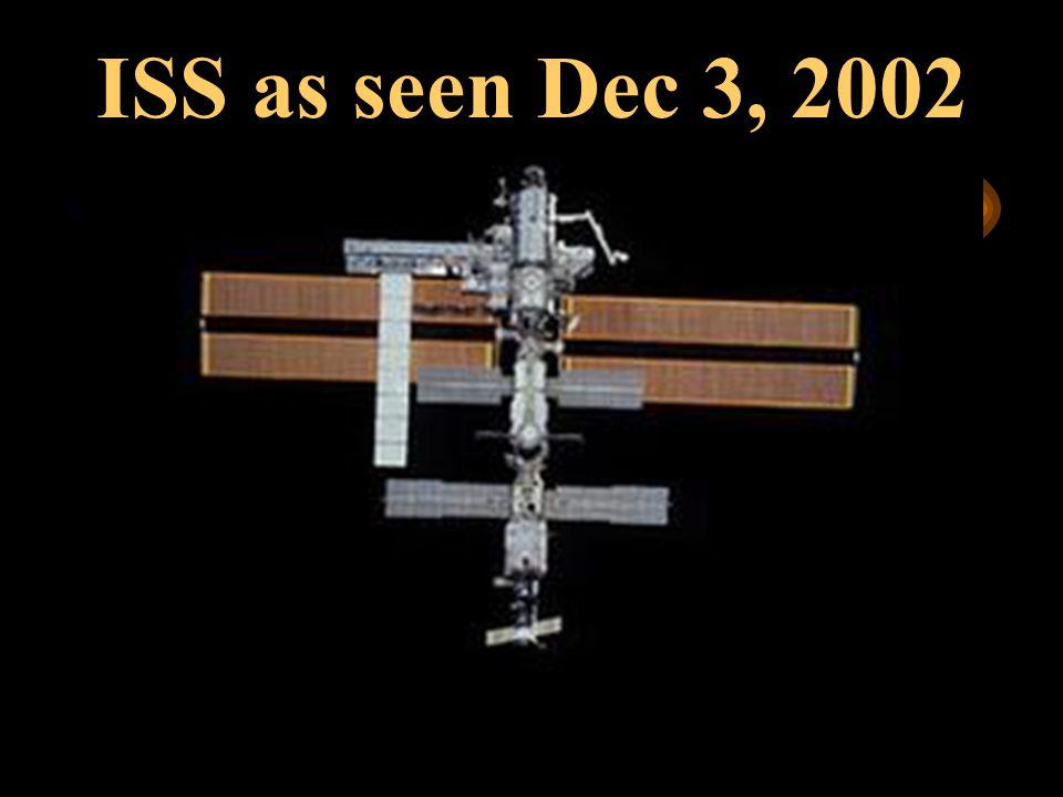 December, 2002Dr. Robert R. Brownlee ISS as seen Dec 3, 2002