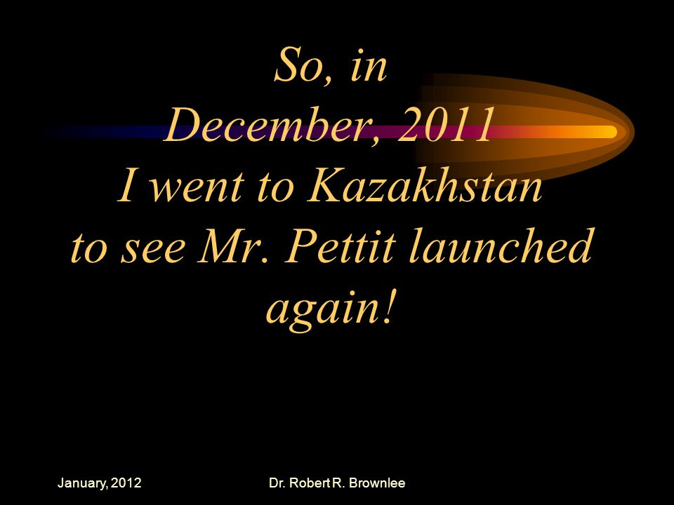 So, in December, 2011 I went to Kazakhstan to see Mr.
