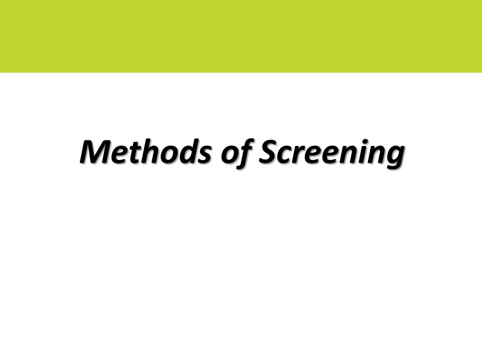 Methods of Screening