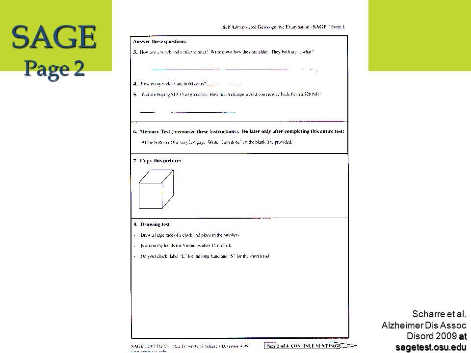 SAGE Page 2 at sagetest.osu.edu Scharre et al. Alzheimer Dis Assoc Disord 2009 at sagetest.osu.edu