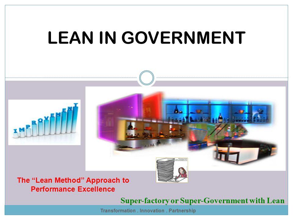 Transformation :: Innovation :: Partnership LEAN TOOLS