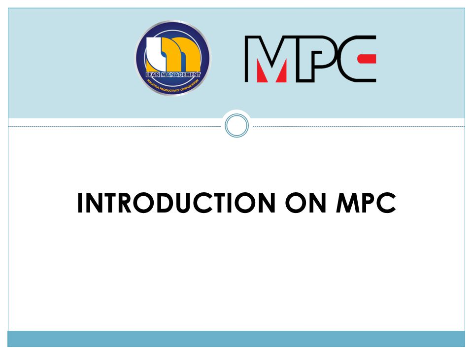 INTRODUCTION ON MPC