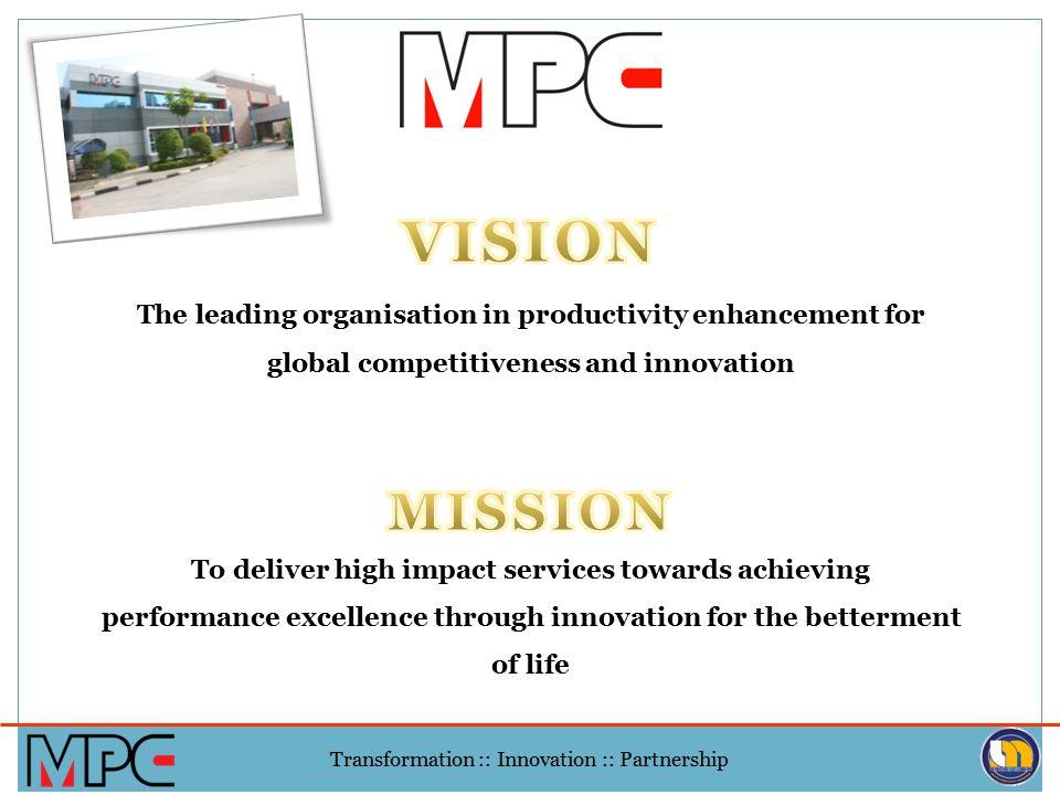 Transformation :: Innovation :: Partnership 7.Motion 5.