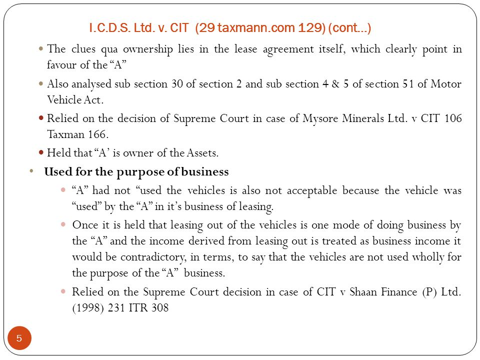 """5 The clues qua ownership lies in the lease agreement itself, which clearly point in favour of the """"A"""" Also analysed sub section 30 of section 2 and s"""