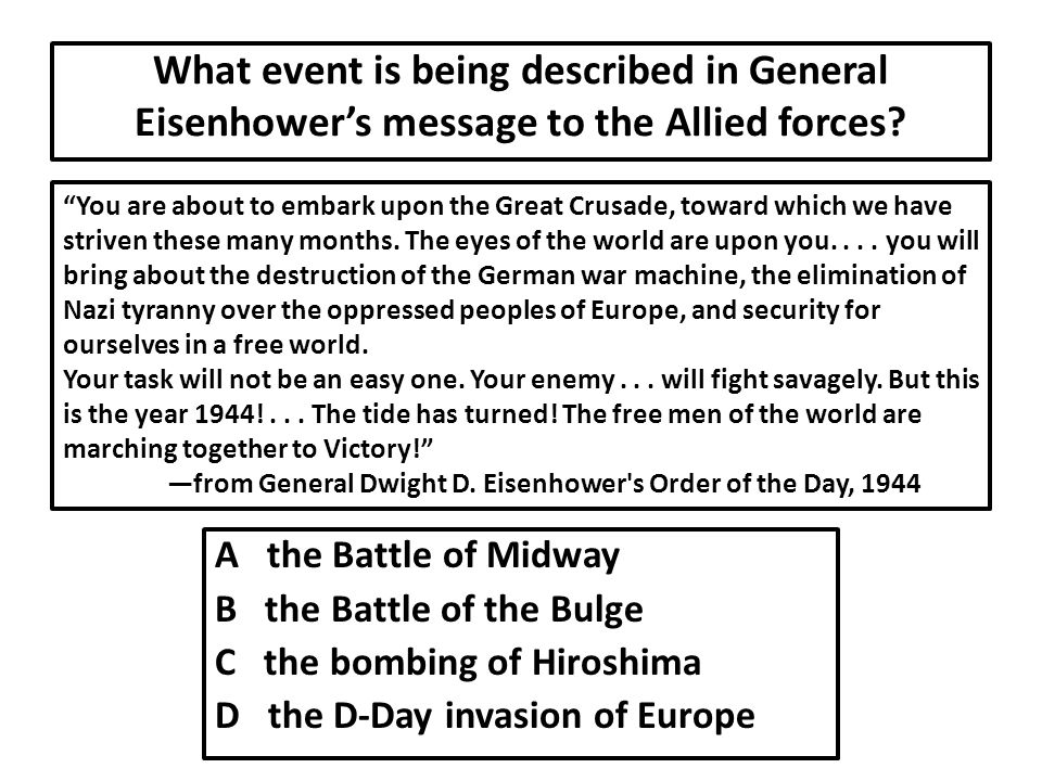 What event is being described in General Eisenhower's message to the Allied forces.