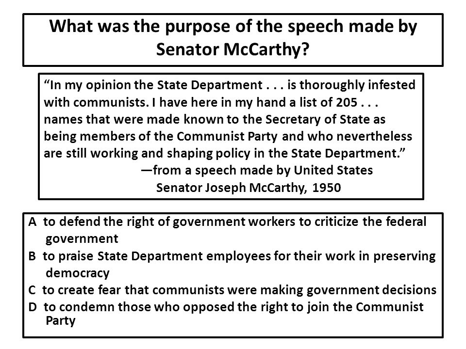 What was the purpose of the speech made by Senator McCarthy.