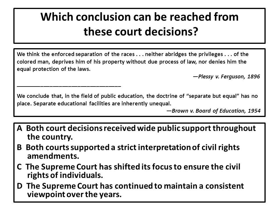 Which conclusion can be reached from these court decisions.