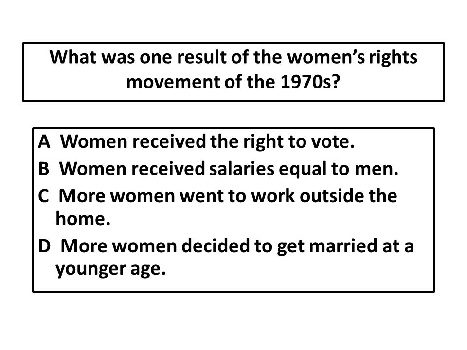 What was one result of the women's rights movement of the 1970s.