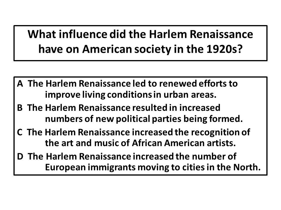 What influence did the Harlem Renaissance have on American society in the 1920s.