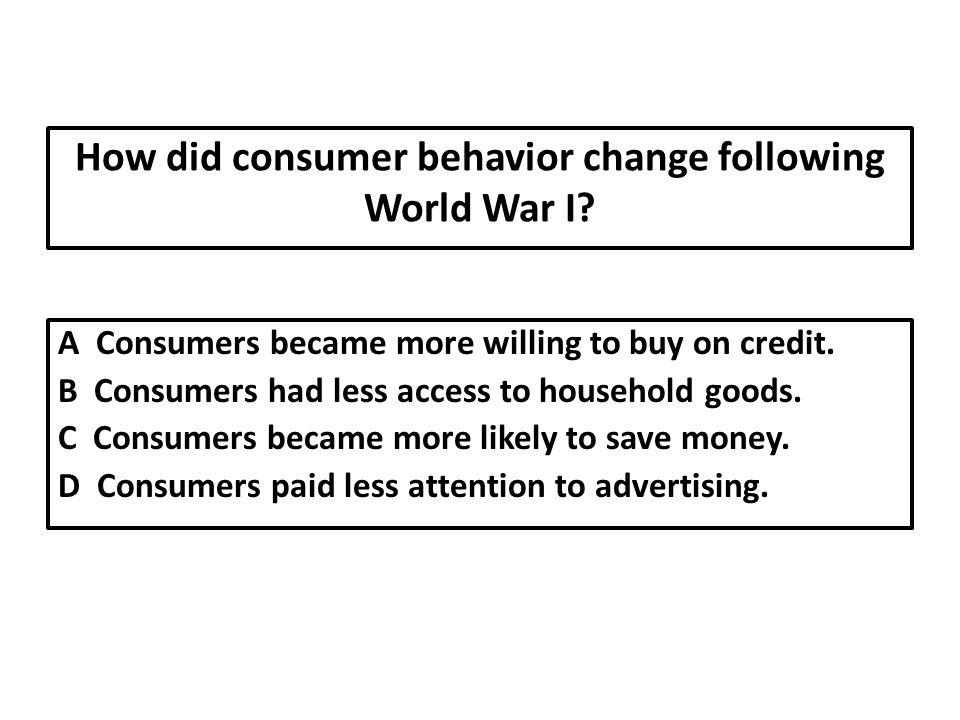 How did consumer behavior change following World War I.