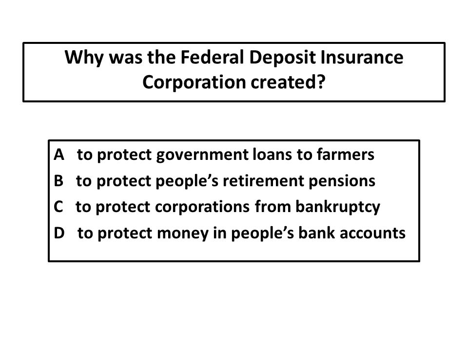 Why was the Federal Deposit Insurance Corporation created.