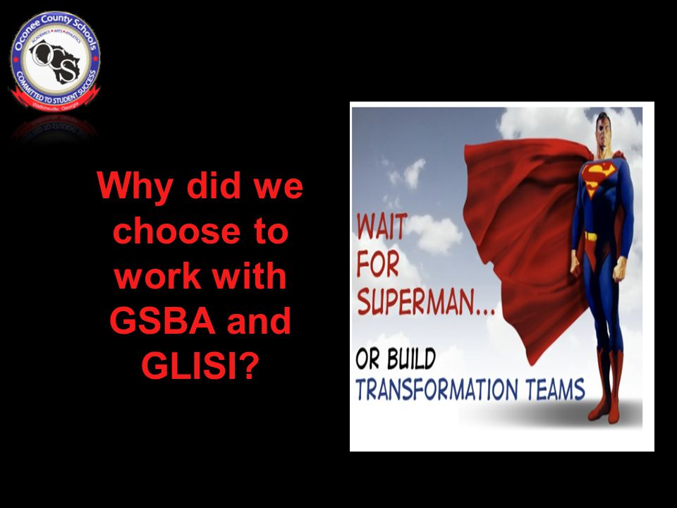 Why did we choose to work with GSBA and GLISI