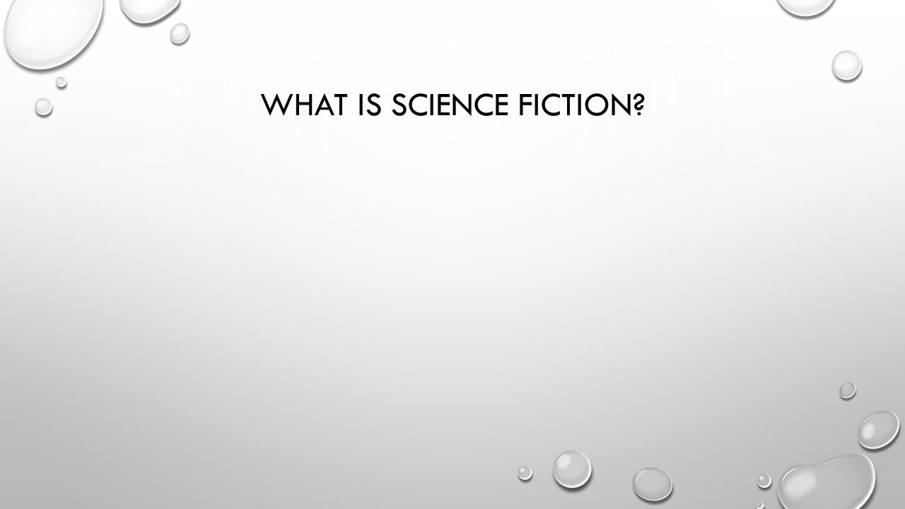 WHAT IS FANTASY FICTION? DEFINE THE TERM HTTP://EN.WIKIPEDIA.ORG/WIKI/LIST_OF_LITERARY_GENRES