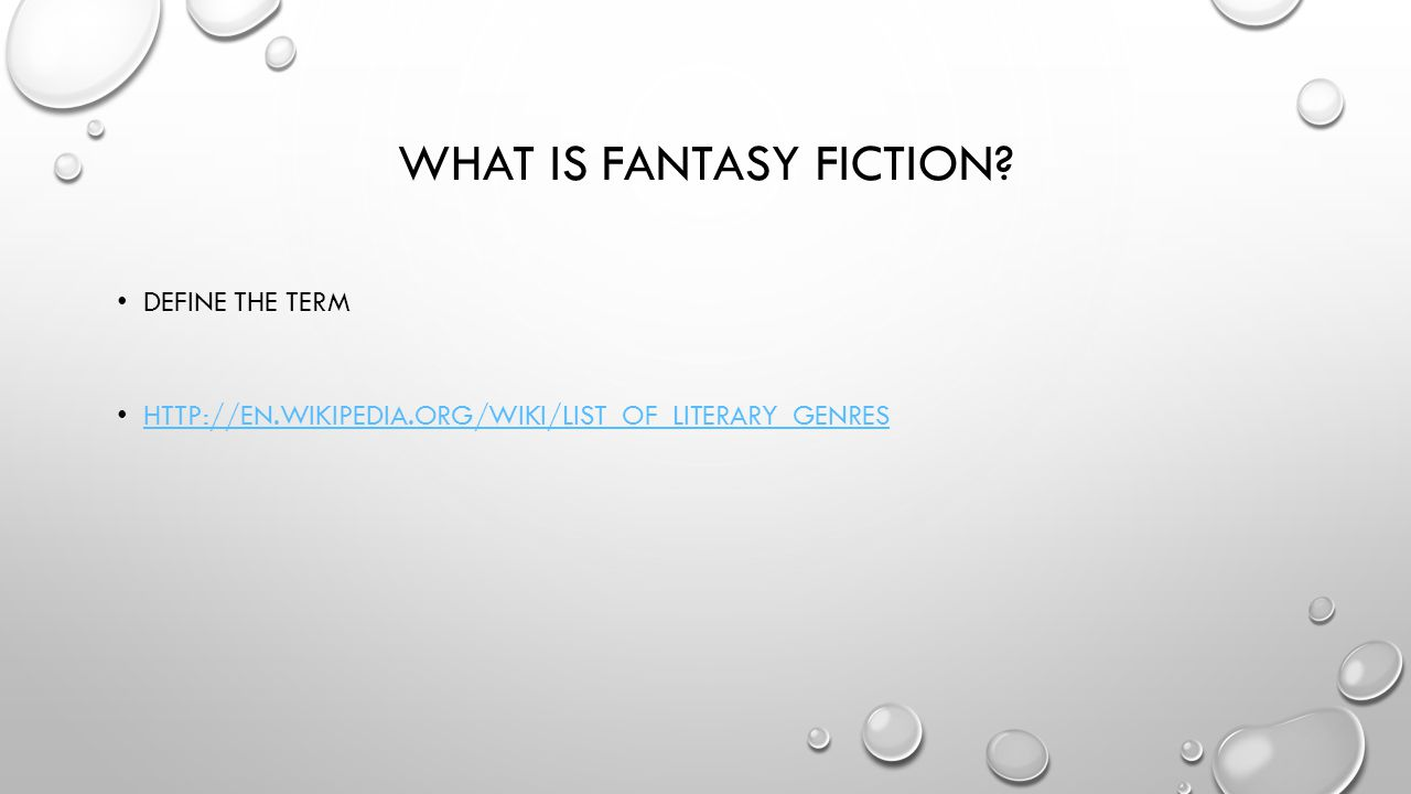 IN YOUR GROUP, NAME EXAMPLES OF FANTAST FICTION AND SCIENCE FICTION. MOVIES, BOOKS, TV SHOWS.