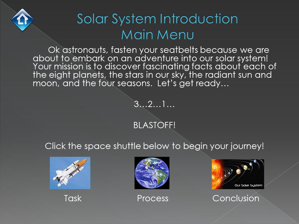 During your quest, you will discover many different activities to complete about the solar system.