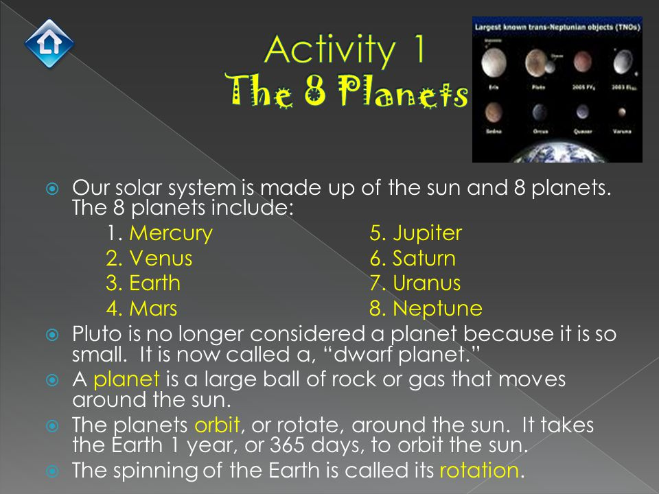  Our solar system is made up of the sun and 8 planets. The 8 planets include: 1. Mercury5. Jupiter 2. Venus6. Saturn 3. Earth7. Uranus 4. Mars8. Nept