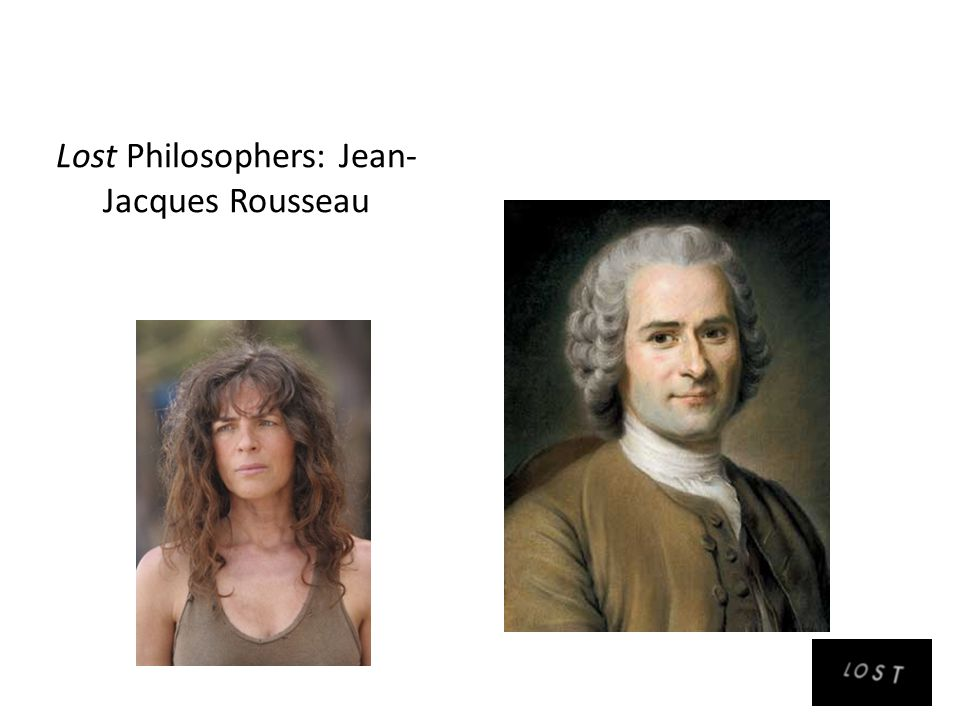 Lost Philosophers: Jean- Jacques Rousseau
