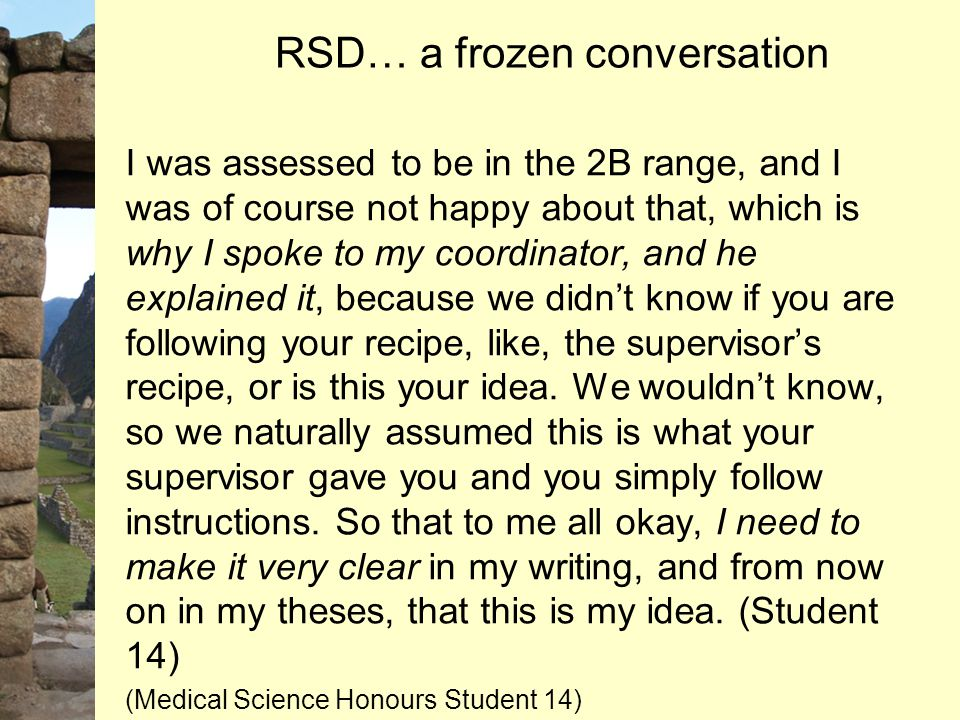RSD… a frozen conversation I was assessed to be in the 2B range, and I was of course not happy about that, which is why I spoke to my coordinator, and