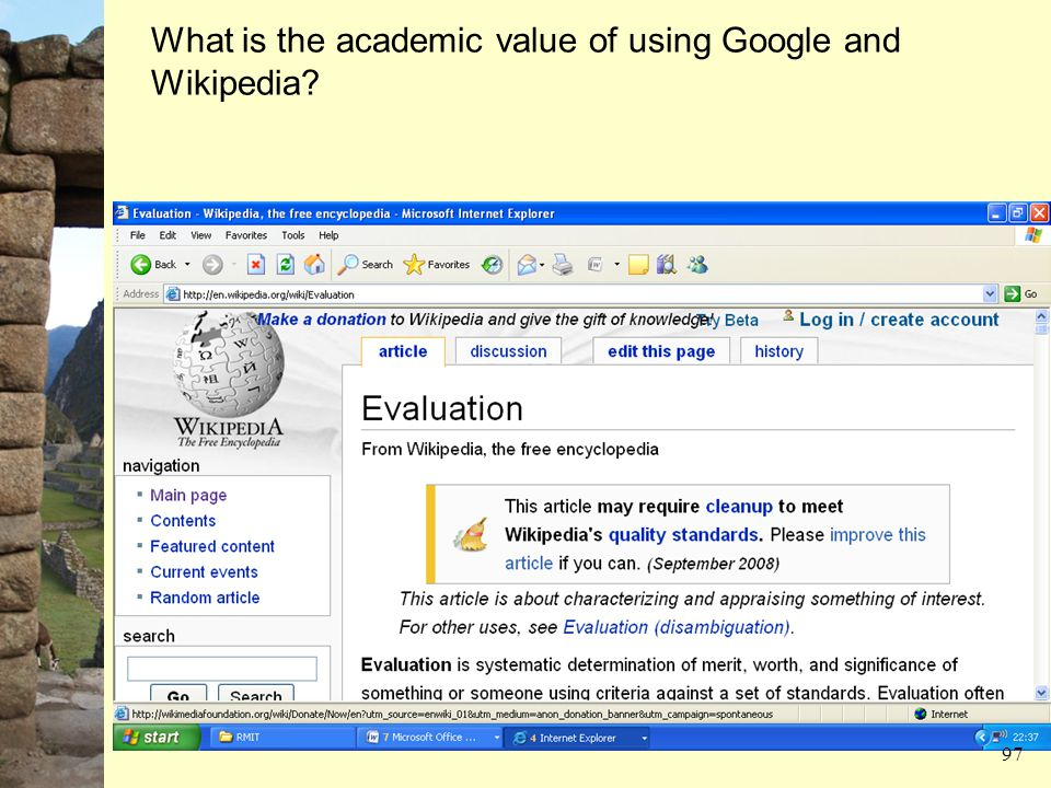 What is the academic value of using Google and Wikipedia? 97