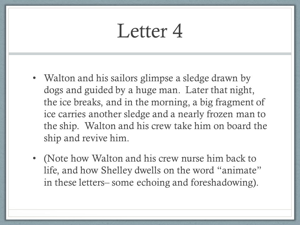 Letter 4 Walton and his sailors glimpse a sledge drawn by dogs and guided by a huge man.