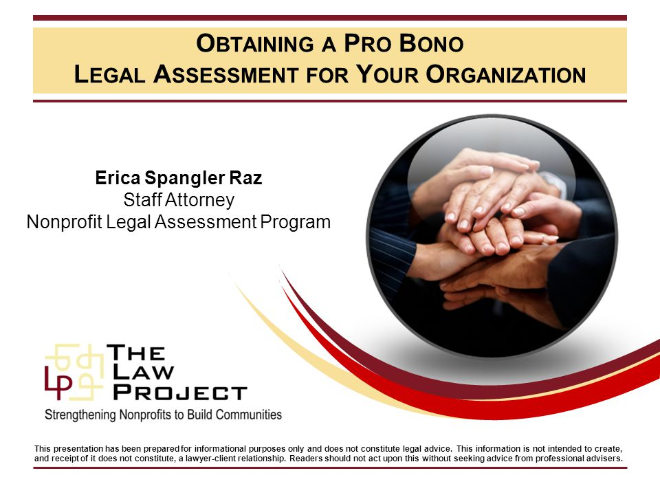 Webinar Objectives  The Law Project's Pro Bono Legal Services  What is a Legal Assessment.