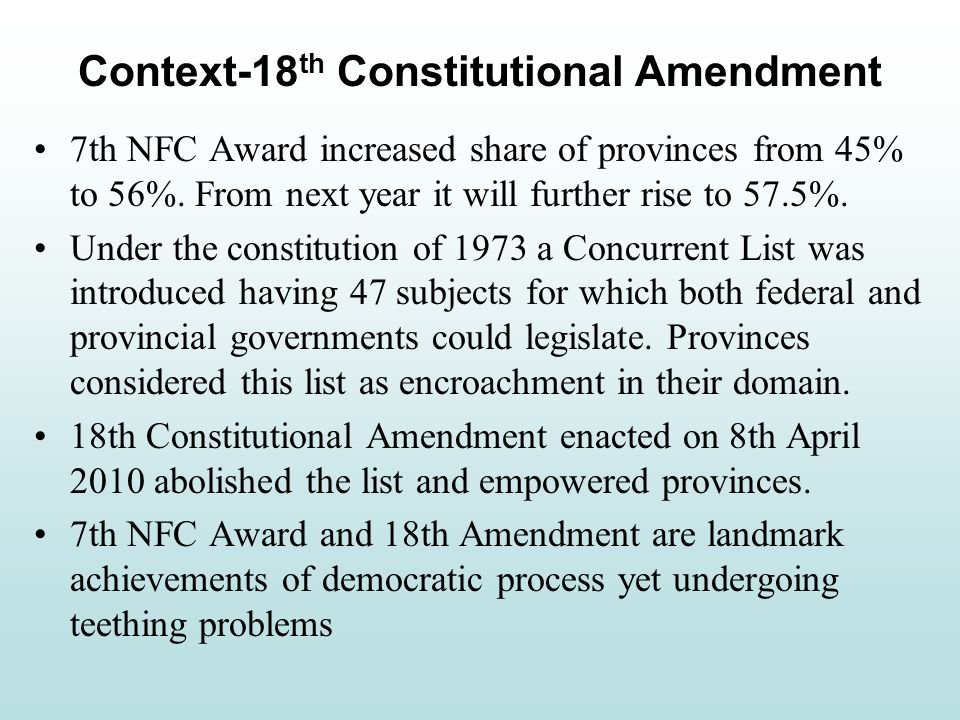 7th NFC Award increased share of provinces from 45% to 56%.