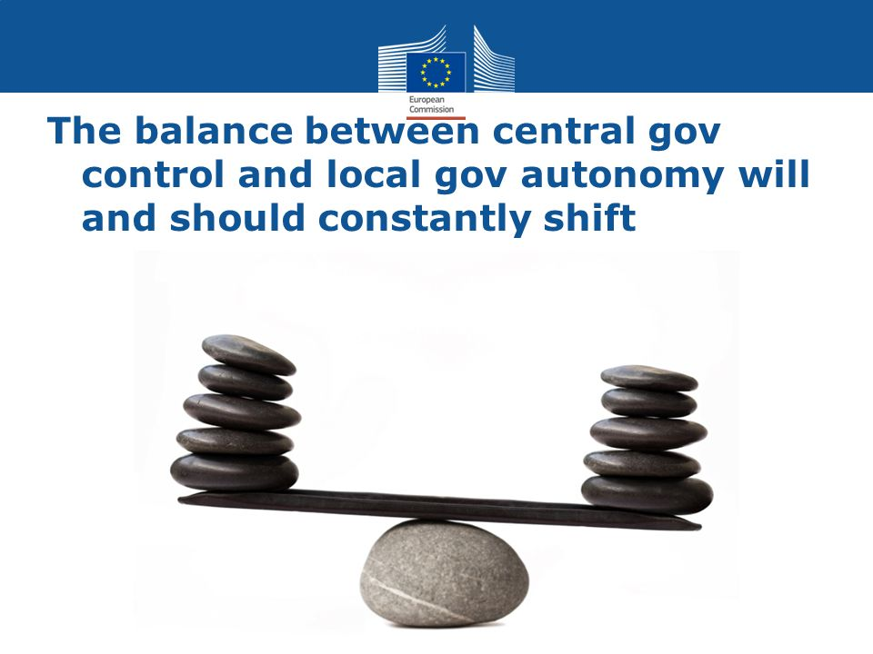 The balance between central gov control and local gov autonomy will and should constantly shift