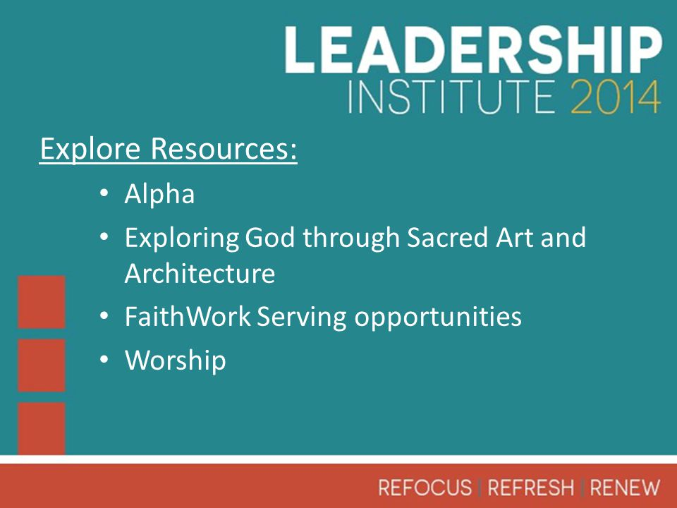 Alpha Exploring God through Sacred Art and Architecture FaithWork Serving opportunities Worship Explore Resources: