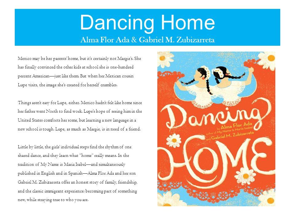 Dancing Home Alma Flor Ada & Gabriel M.
