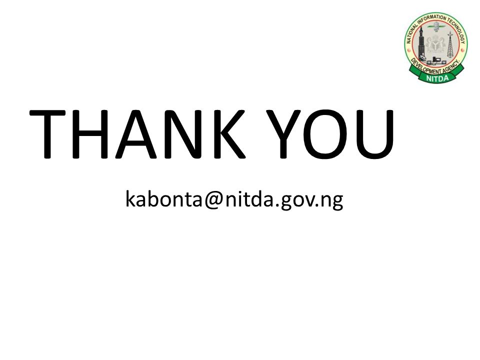 THANK YOU kabonta@nitda.gov.ng