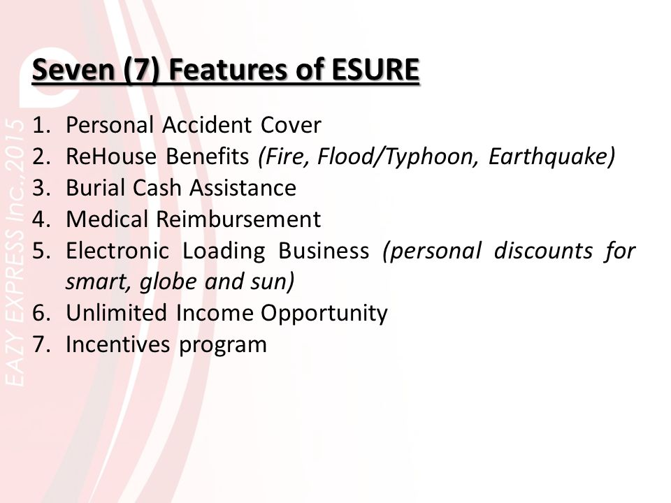 Worry-free with ESURE… EAZY EXPRESS Inc., in partnership with Pioneer Life Insurance, one of the leading life insurance company in the Philippines for